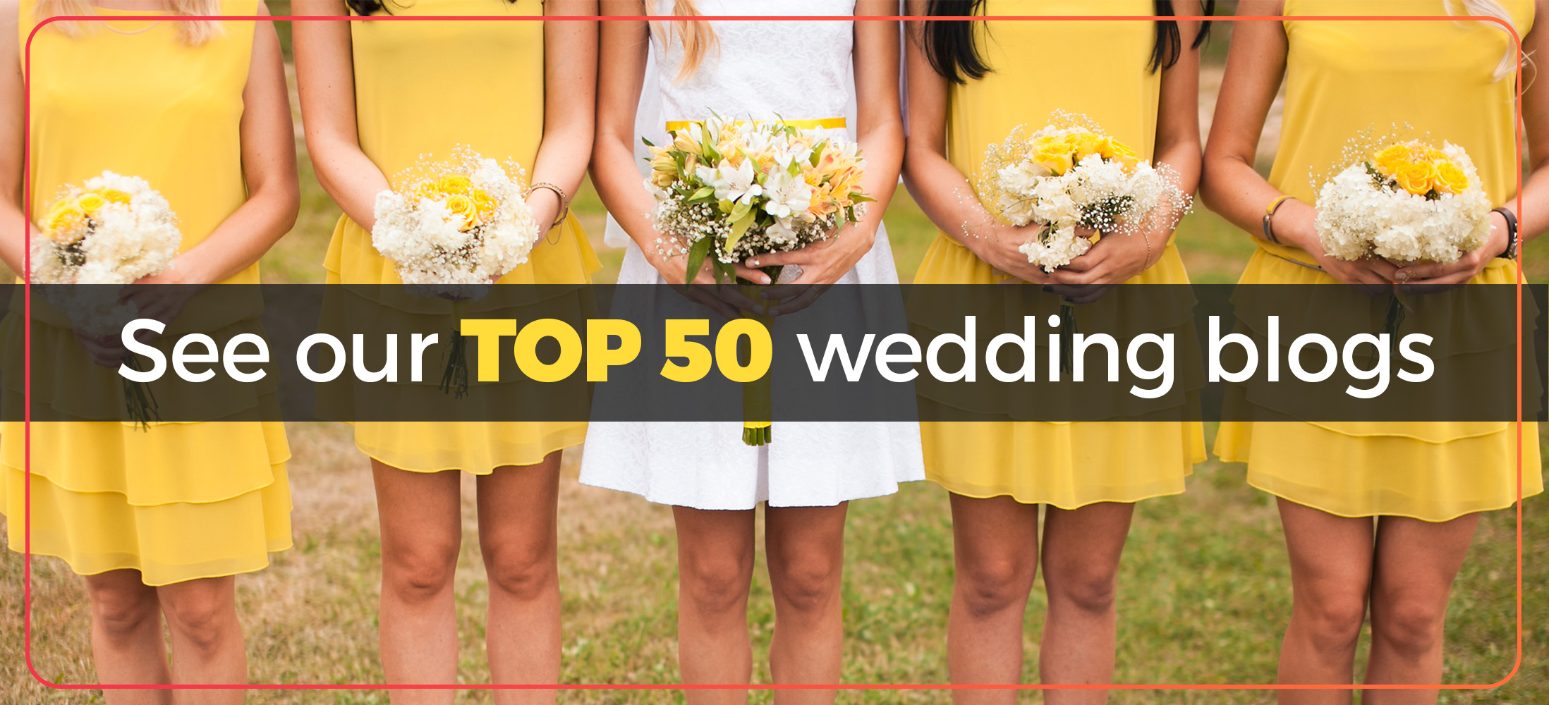 See our top 50 wedding blogs