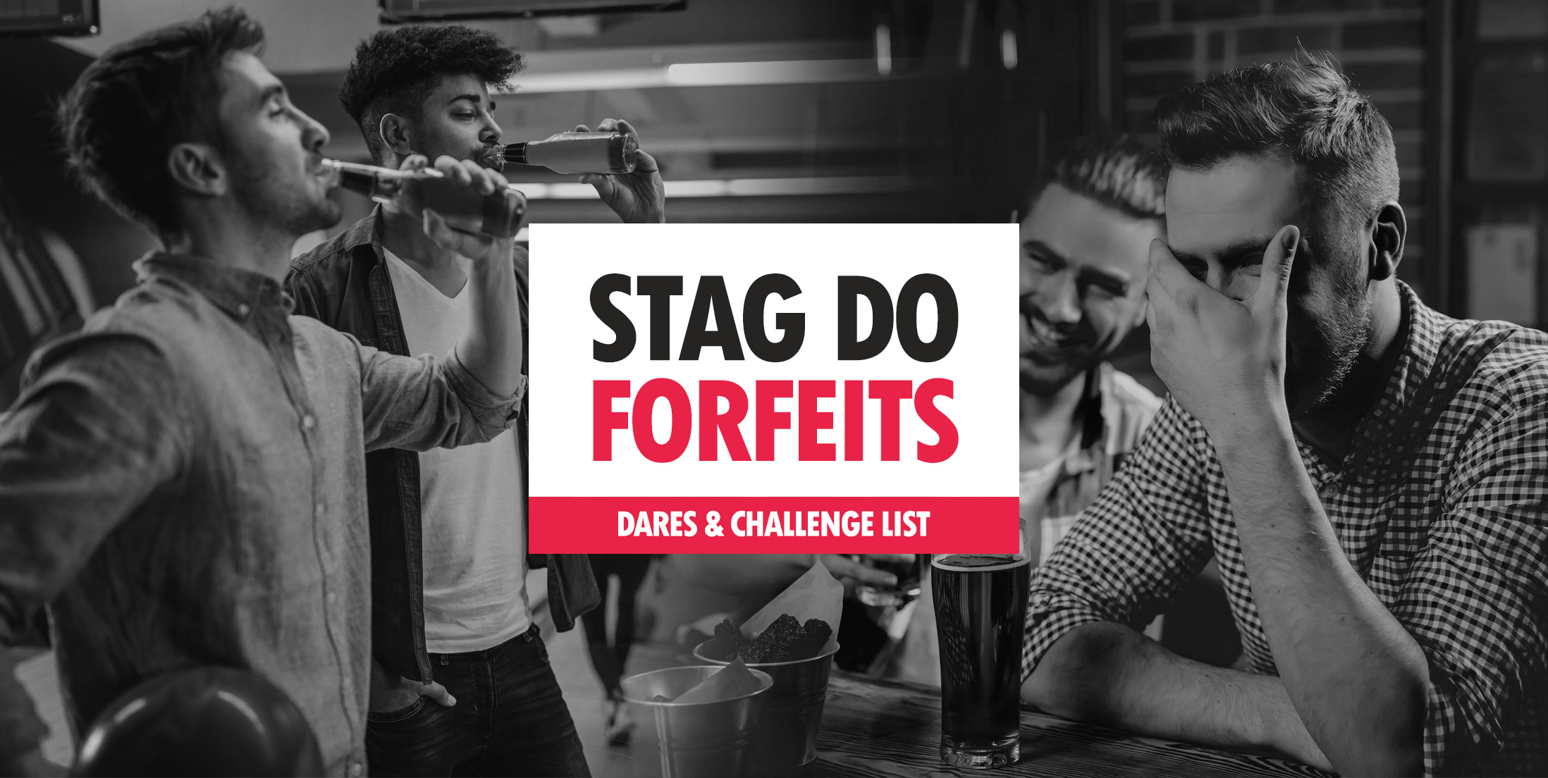 Stag Do Challenges, Dares & Forfeits