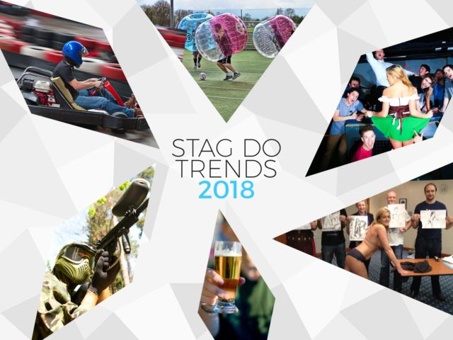 Stag Do Trends 2018