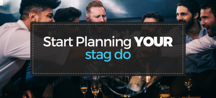 Start Planning Your Stag Do