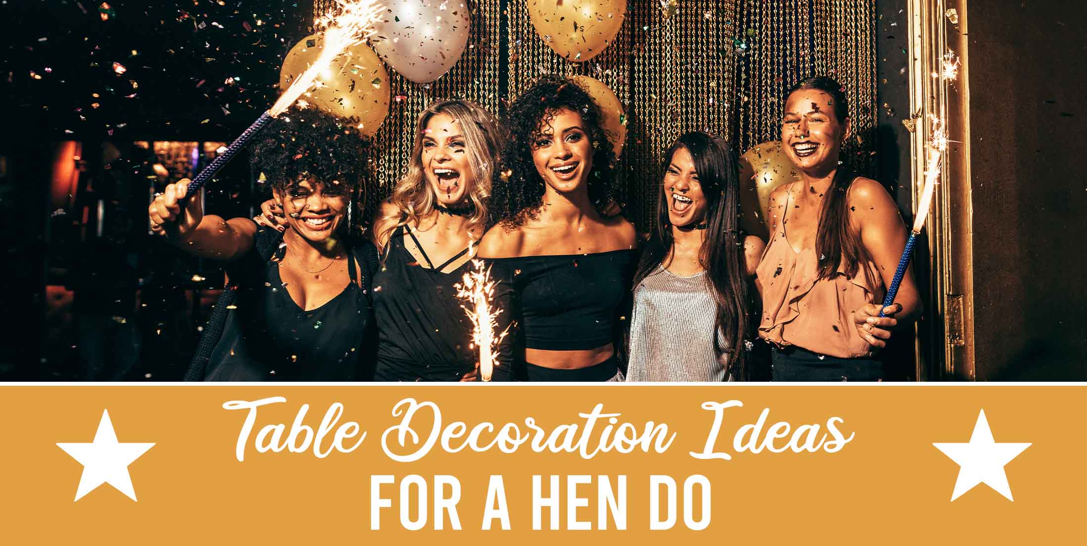 Table Decoration Ideas for a Hen Do