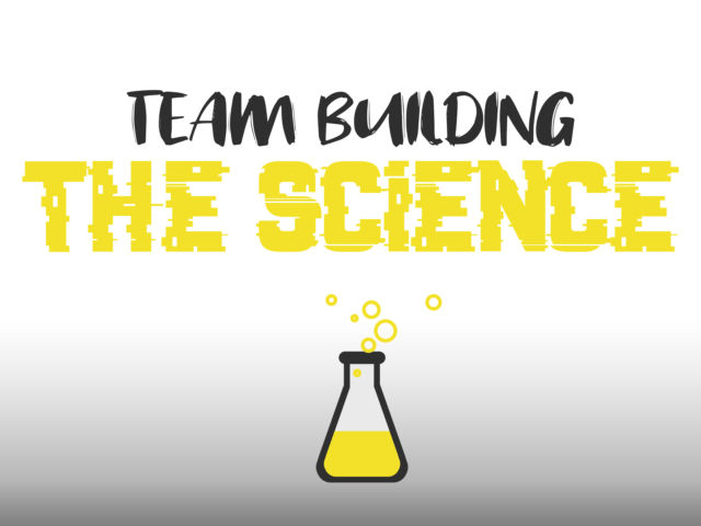 Team-Building: The Science