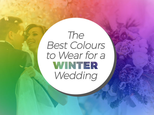 The Best Colours to Wear for a Winter Wedding