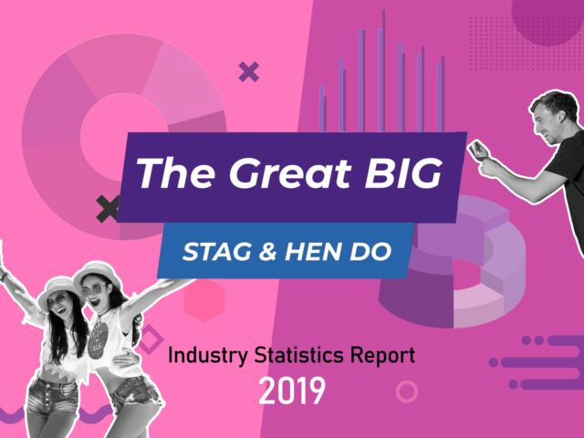 The Great Big Stag & Hen Do Trends Analysis