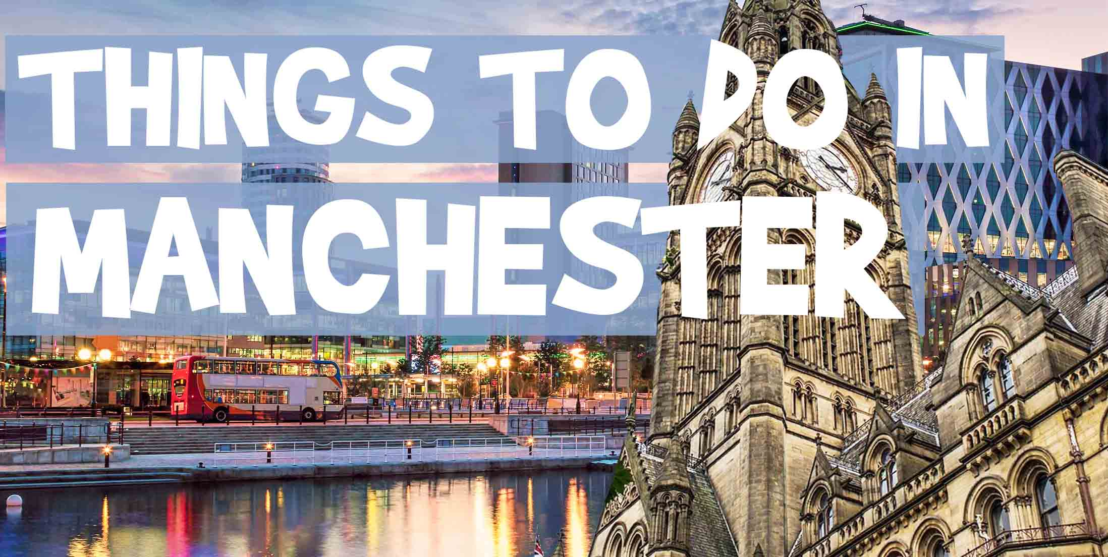 Things to Do in Manchester