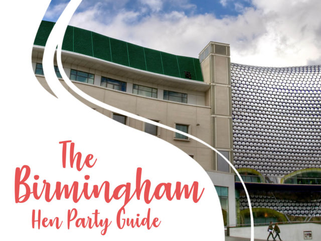 The Birmingham Hen Party Guide
