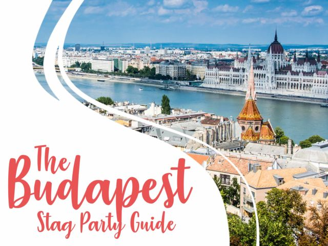 The Budapest Stag City Guide