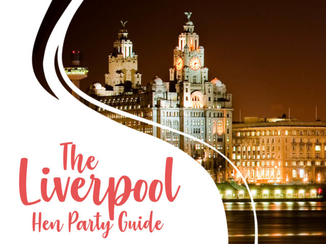 The Liverpool Hen Party Guide