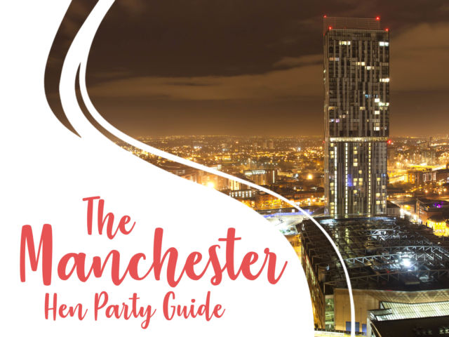 The Manchester Hen Party Guide