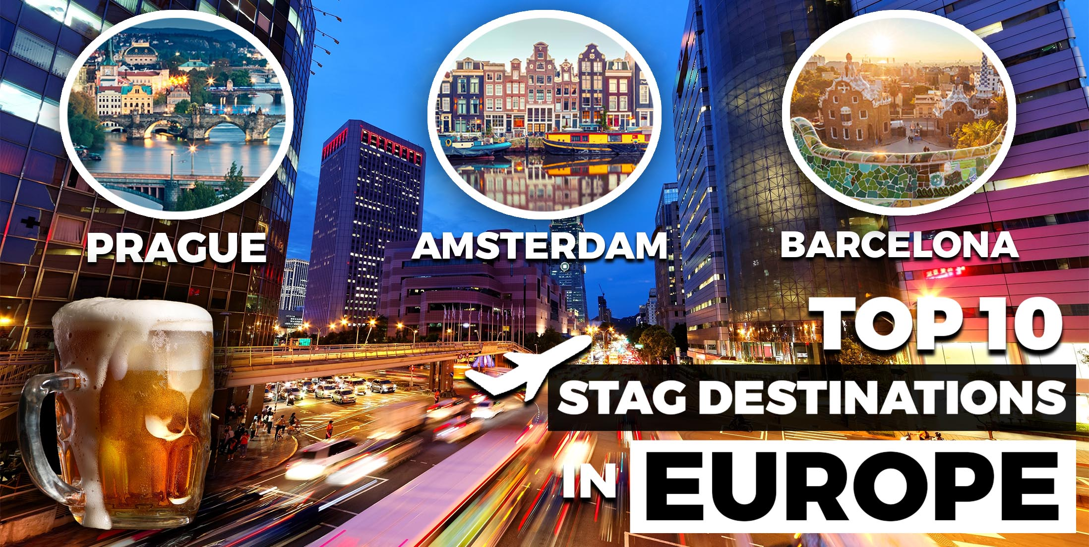 Top 10 Stag Destinations in Europe