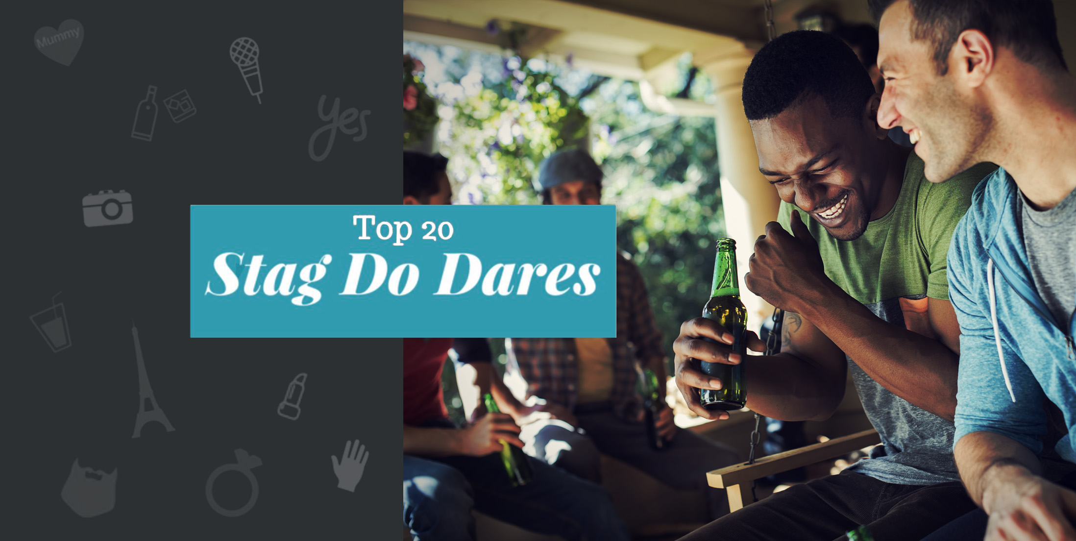Top 20 Stag Do Dares