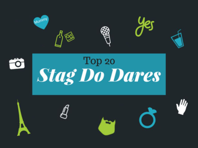 Top 20 Stag Do Dares for 2021