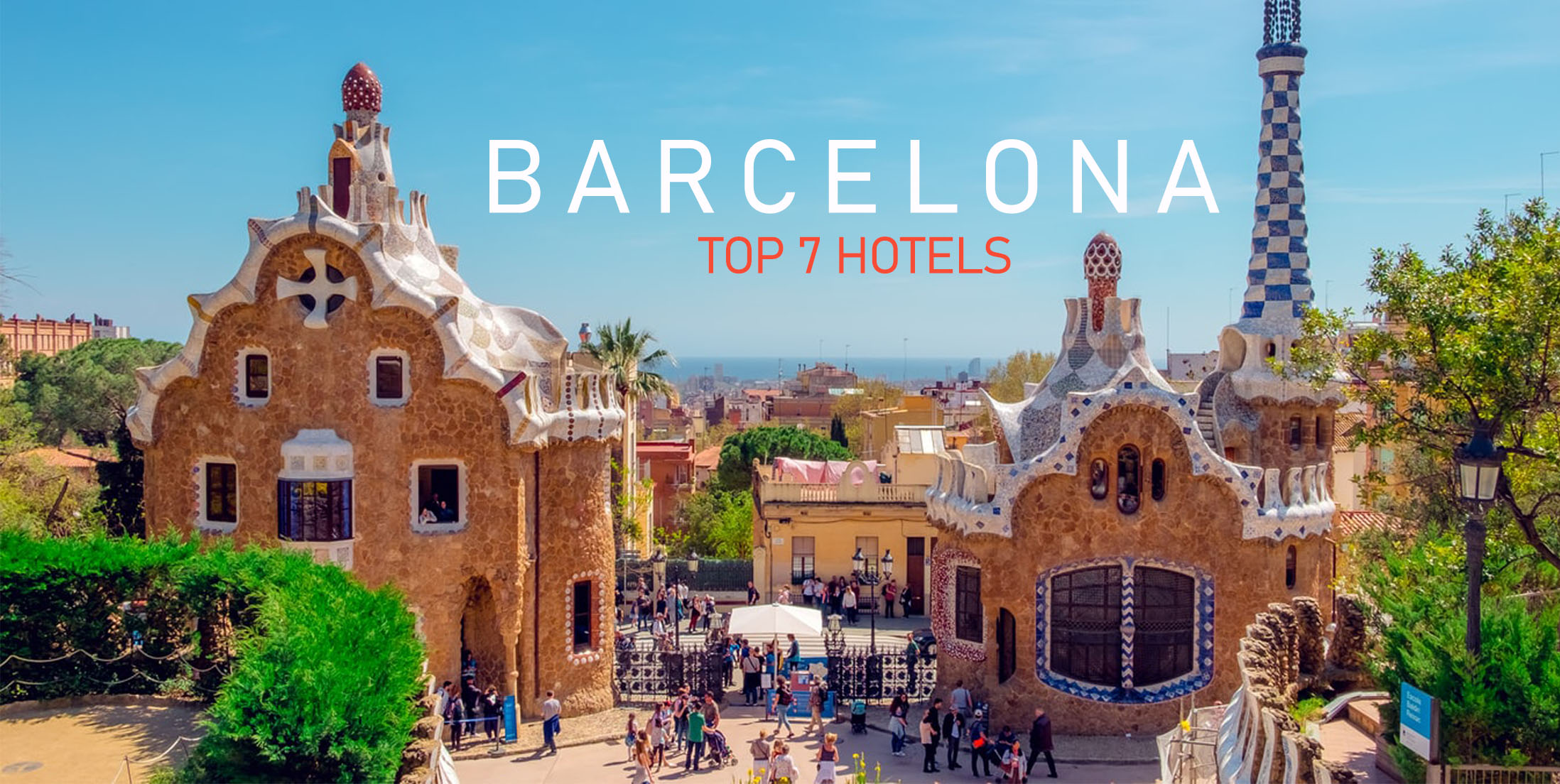 Top 7 Hotels in Barcelona for Groups