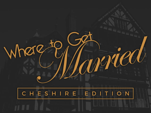 Where to Get Married - Cheshire Edition