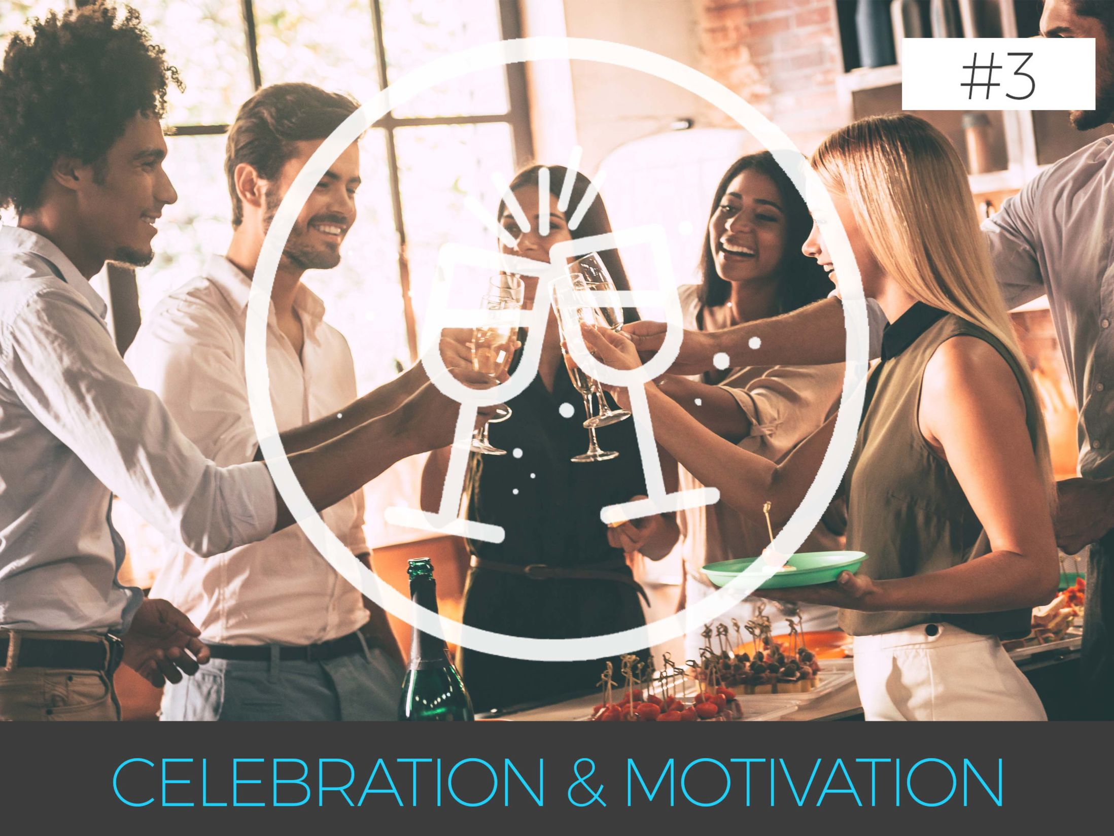 Why is Team Building so Important - 3. Celebration & Motivation