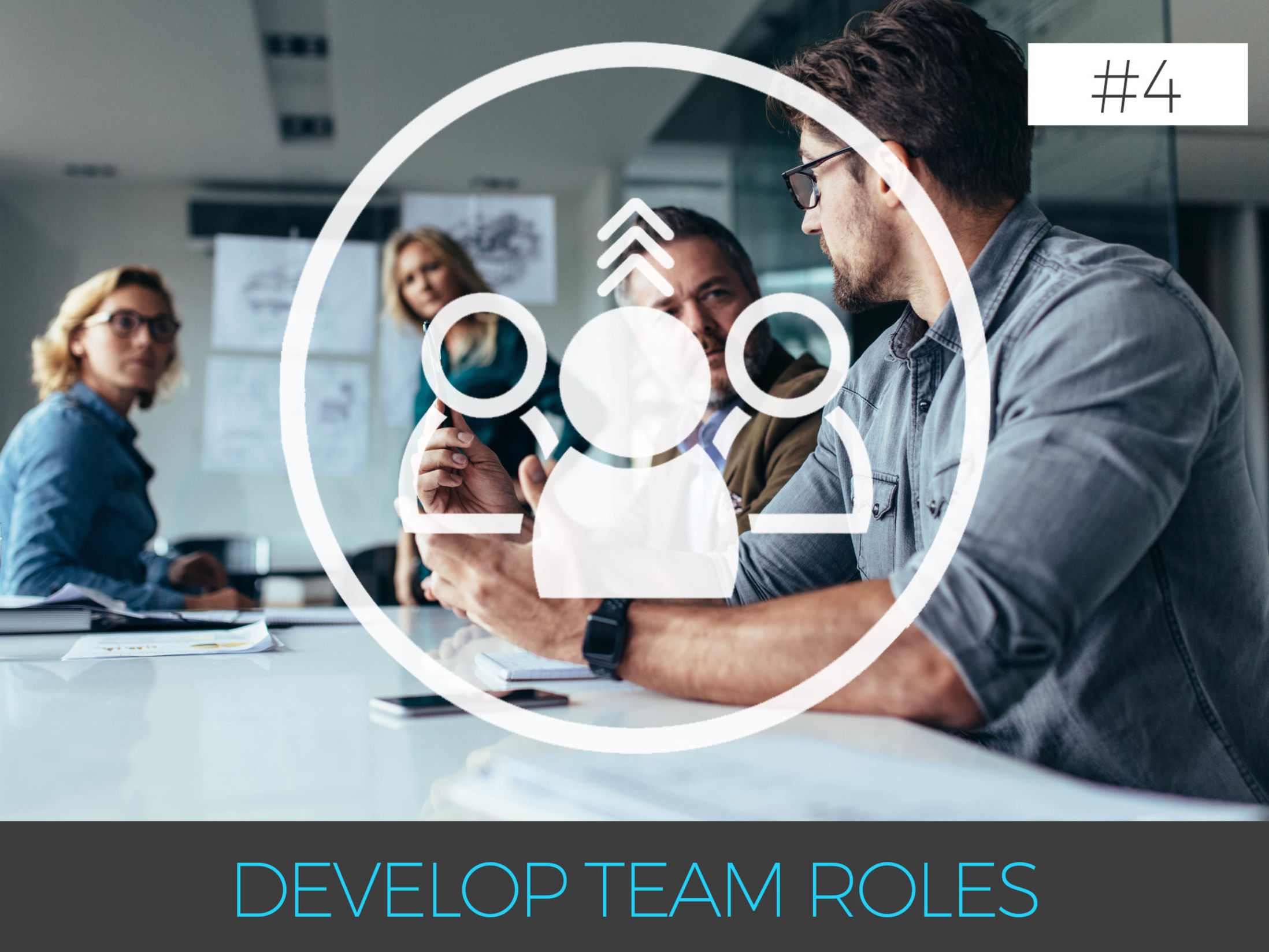 Why is Team Building so Important - 4. Develop Team Roles