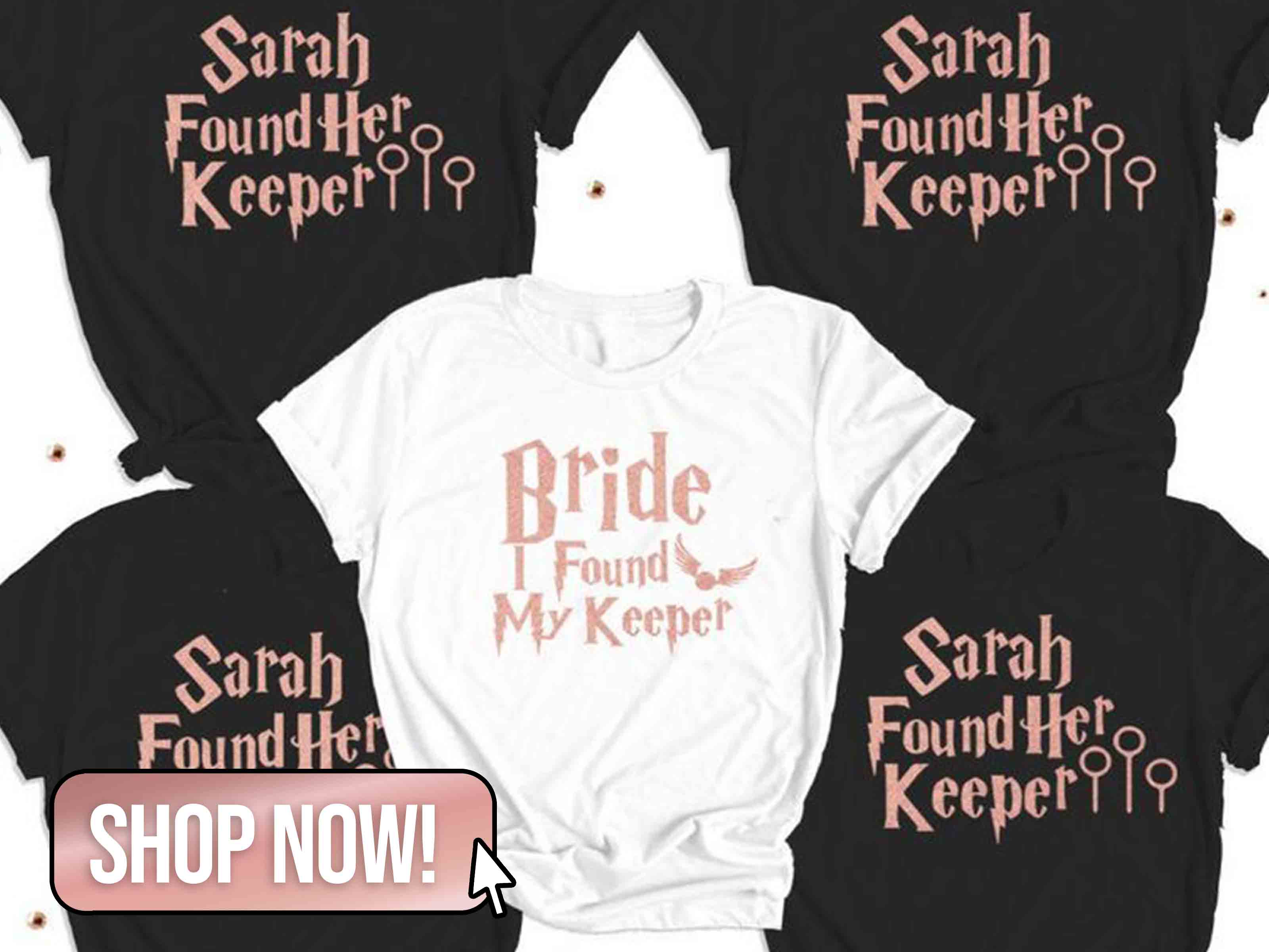 She Found Her Keeper Bridal Shirts