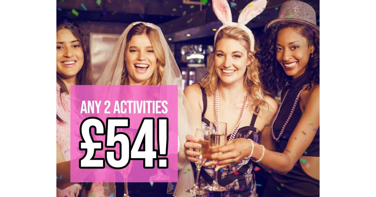 Two Hen Party Activities ONLY £54pp