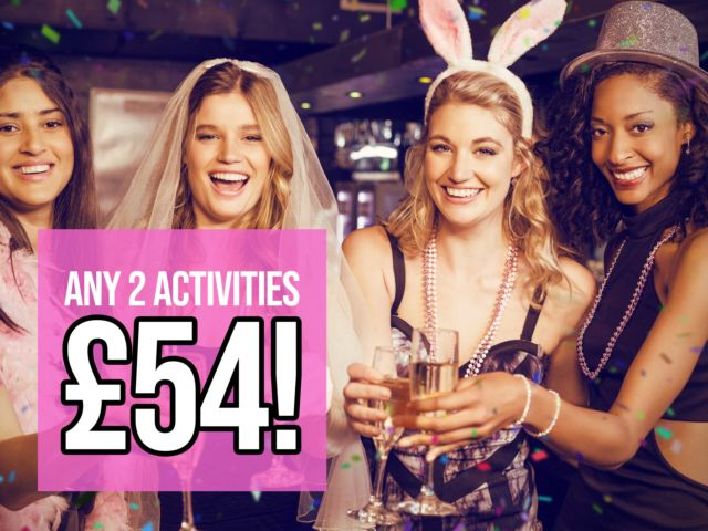 Two Activities for ONLY £54
