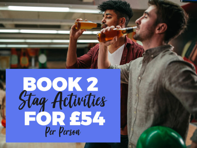 Two Activities for ONLY £54pp